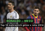 messi vs ronaldo top 10 gols 2014
